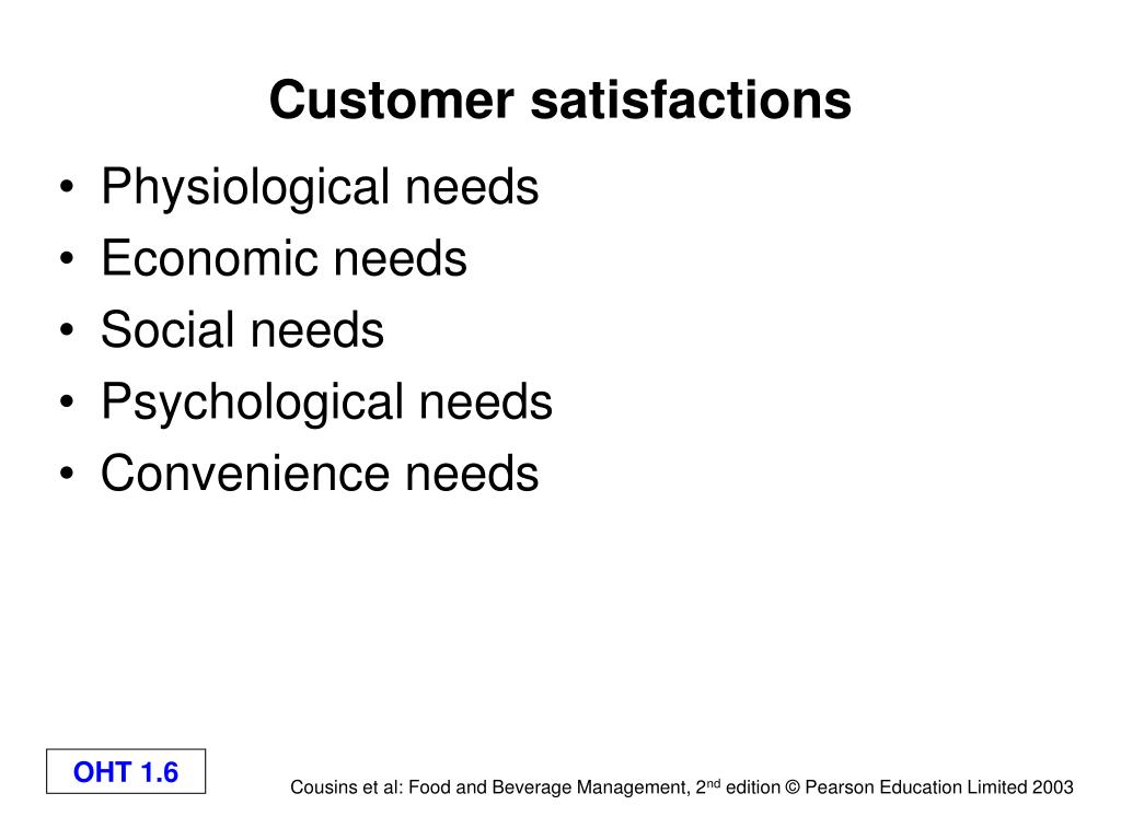 Customer satisfactions