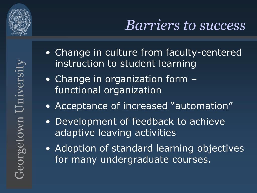 Barriers to success