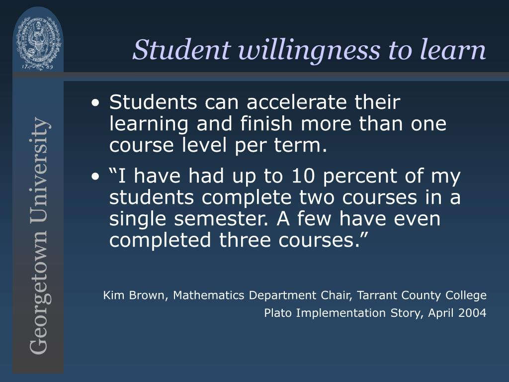Student willingness to learn