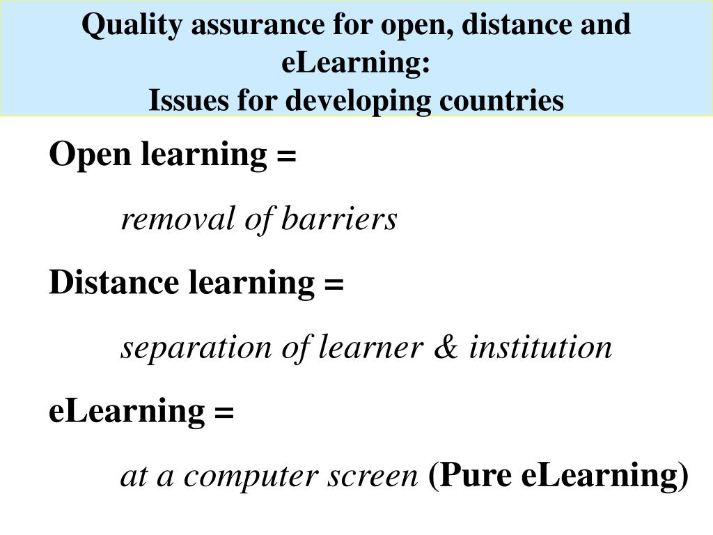 Quality assurance for open, distance and eLearning: