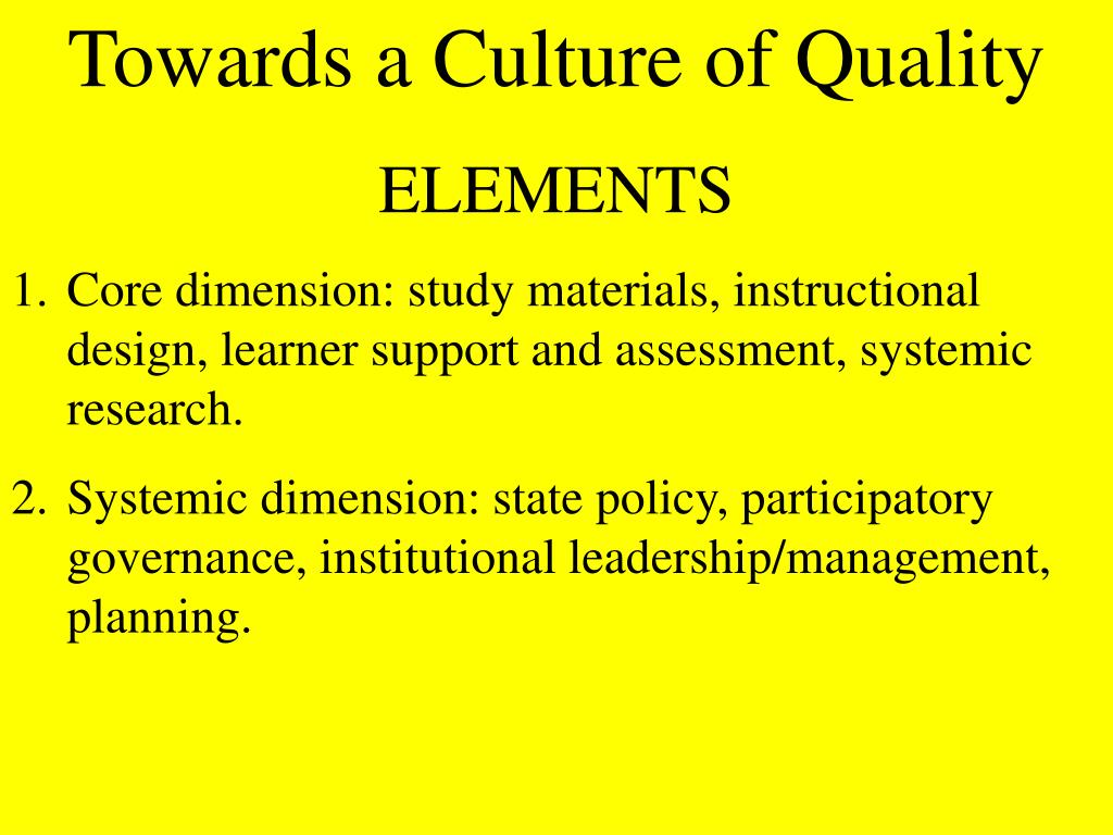 Towards a Culture of Quality