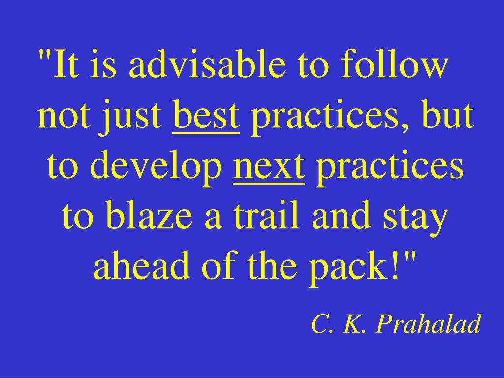 """It is advisable to follow not just"
