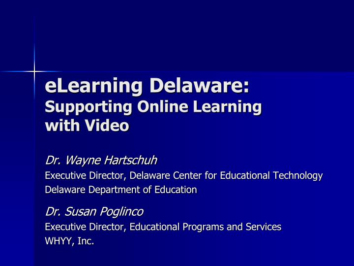Elearning delaware supporting online learning with video