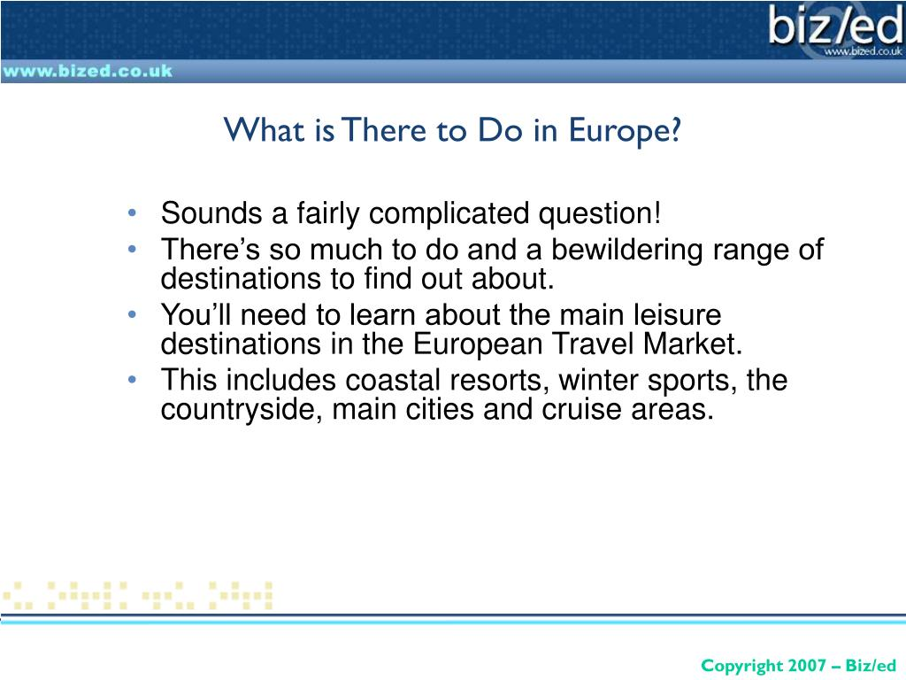 What is There to Do in Europe?