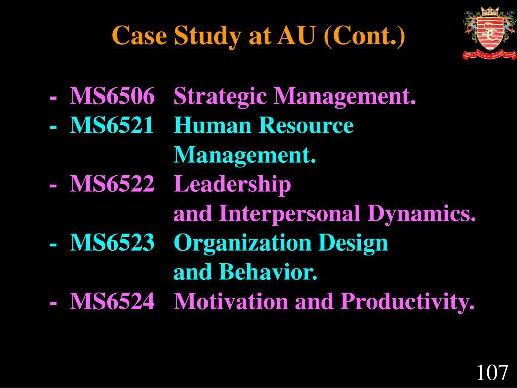 Case Study at AU (Cont.)