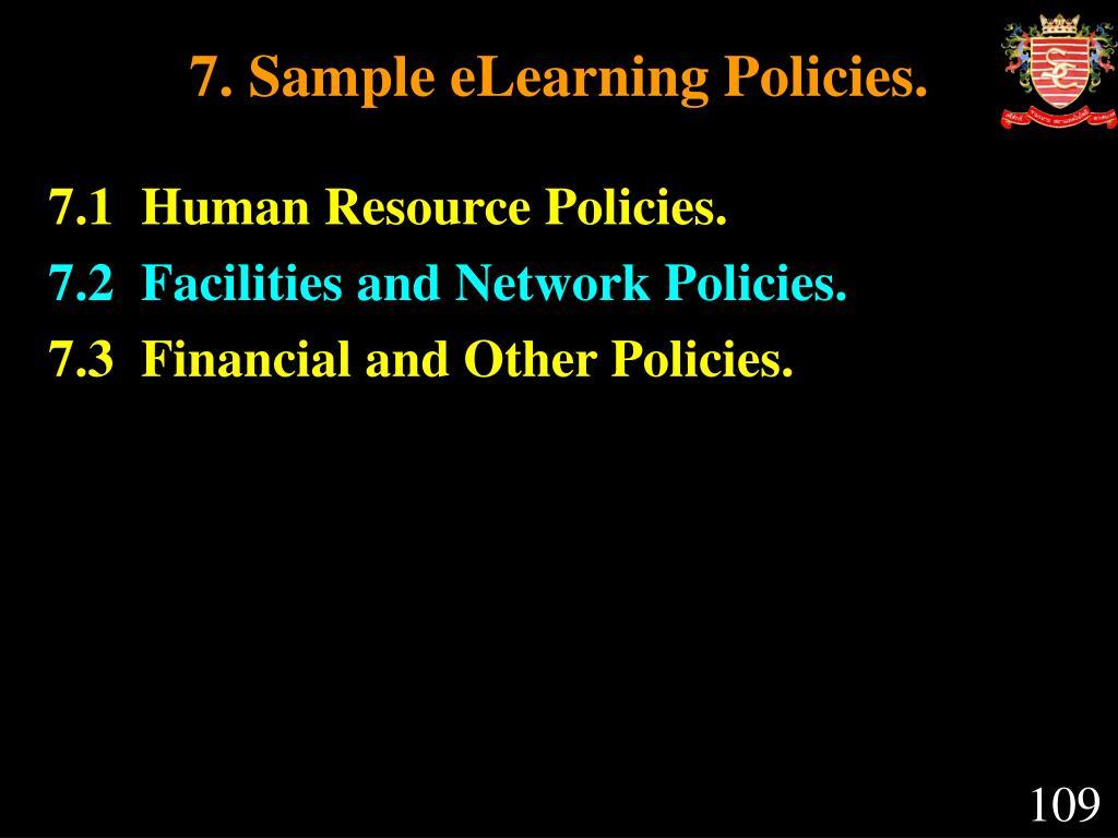 7. Sample eLearning Policies.