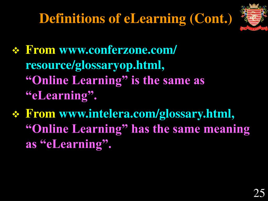Definitions of eLearning (Cont.)