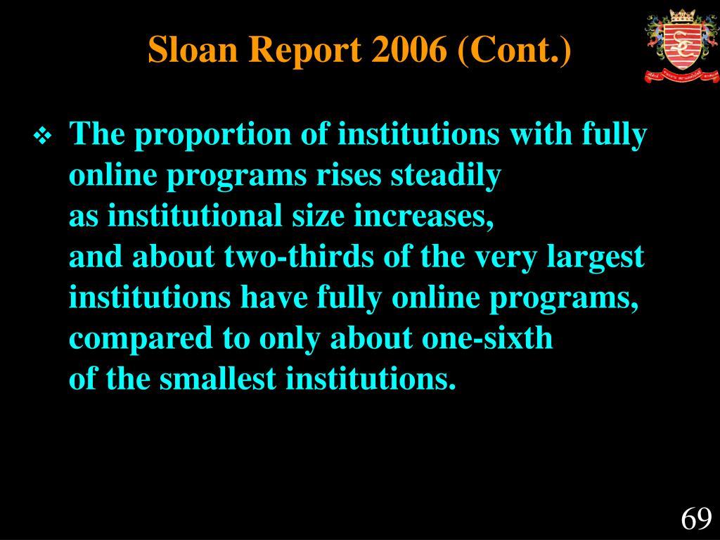 Sloan Report 2006 (Cont.)