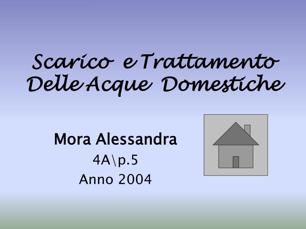 ppt scarico e trattamento delle acque domestiche