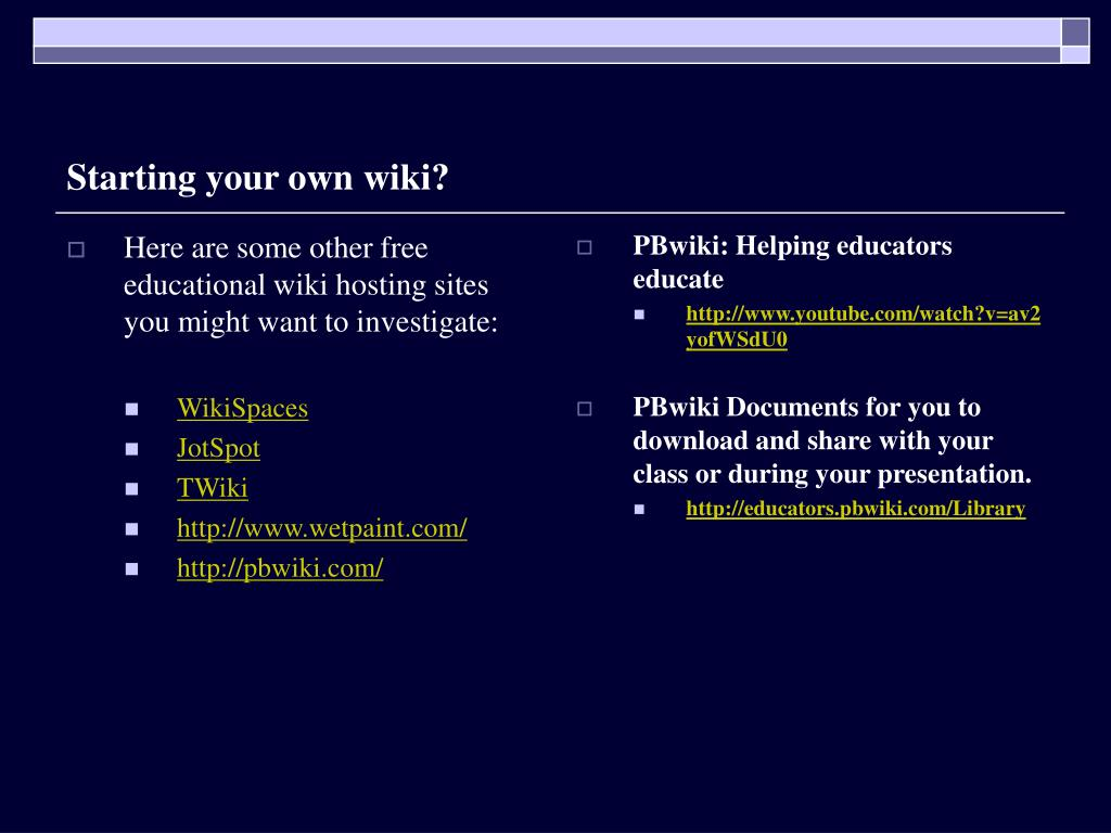 Here are some other free educational wiki hosting sites you might want to investigate: