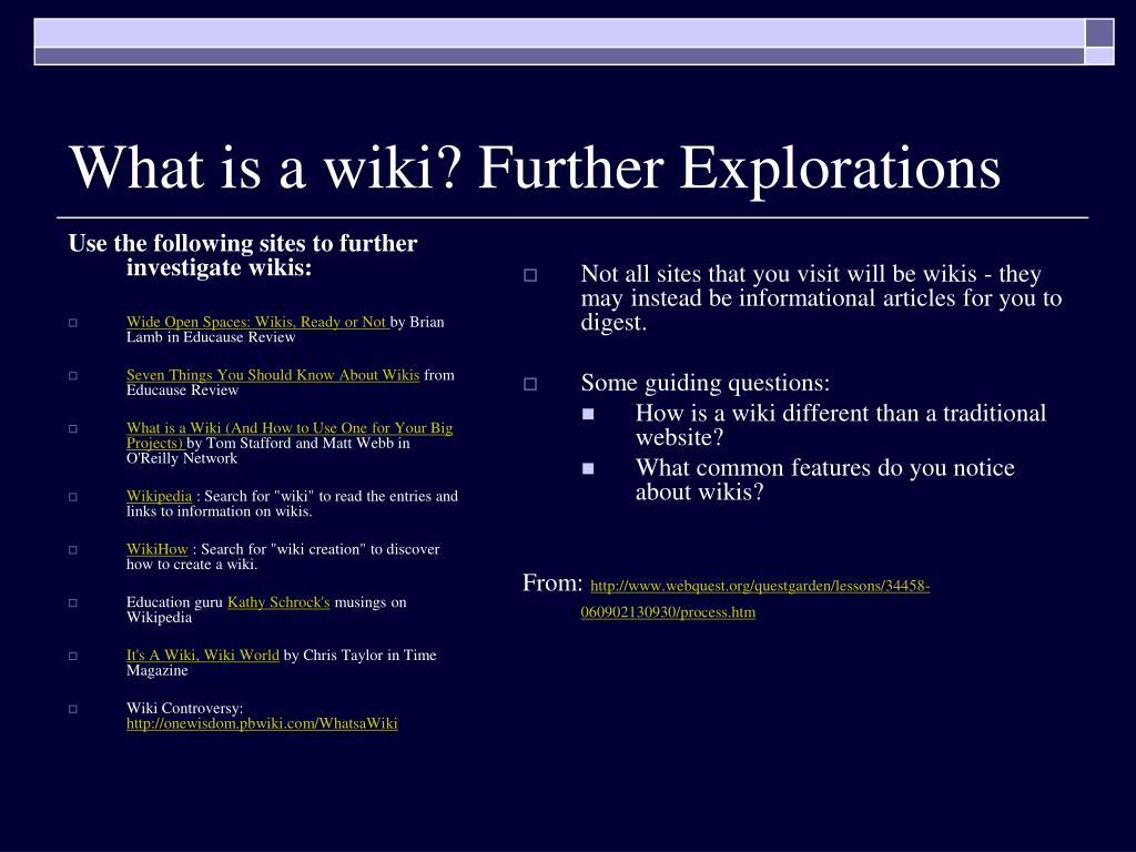 Use the following sites to further investigate wikis: