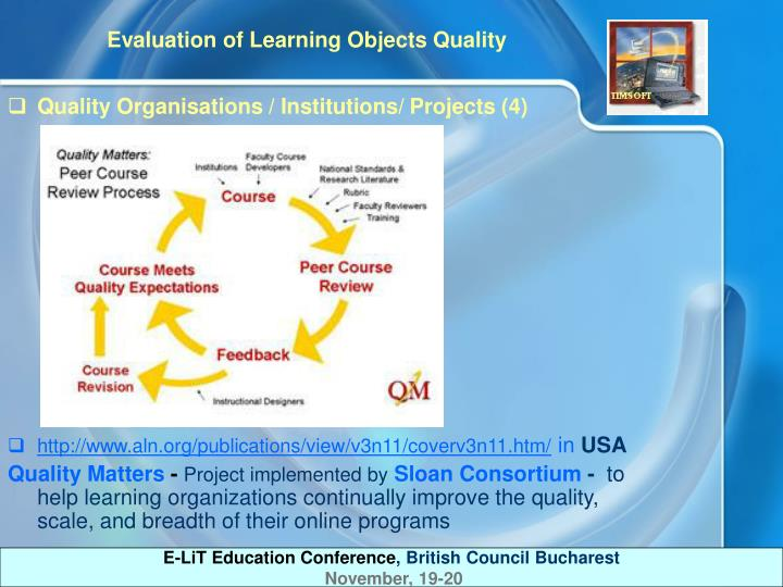 Quality Organisations / Institutions/ Projects (4)