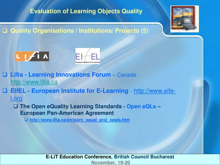 Quality Organisations / Institutions/ Projects (5)