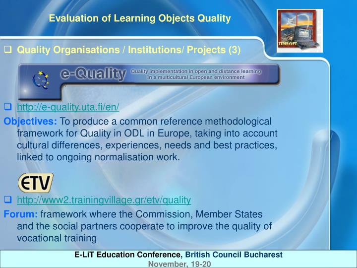 Quality Organisations / Institutions/ Projects (3)