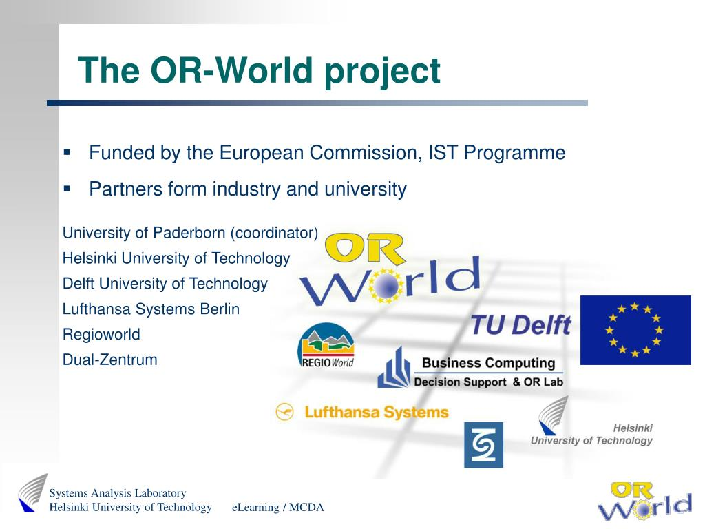The OR-World project