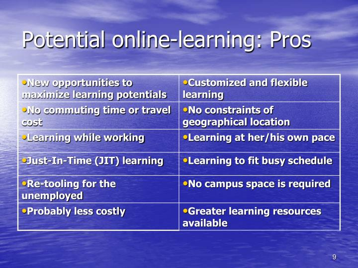 Potential online-learning: Pros