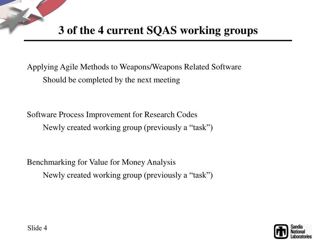 3 of the 4 current SQAS working groups