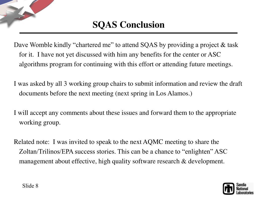 SQAS Conclusion
