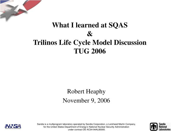 What i learned at sqas trilinos life cycle model discussion tug 2006 l.jpg