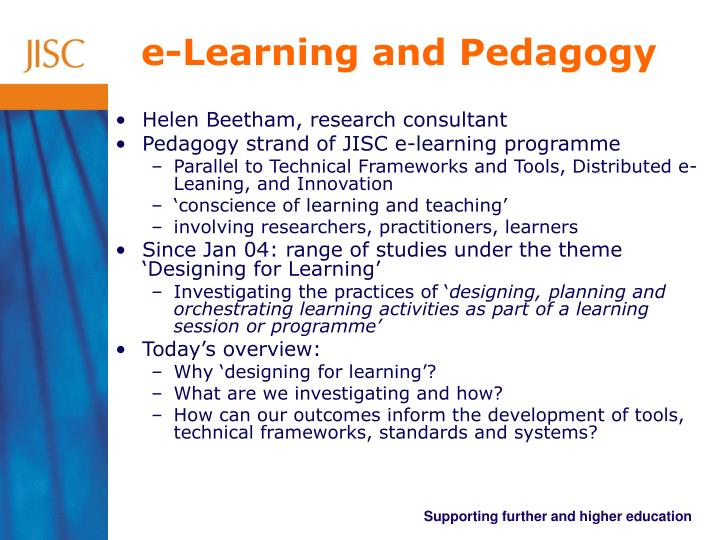E learning and pedagogy