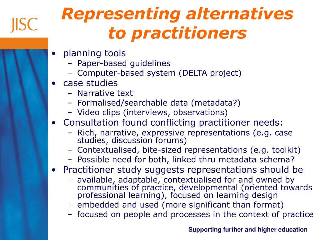 Representing alternatives to practitioners