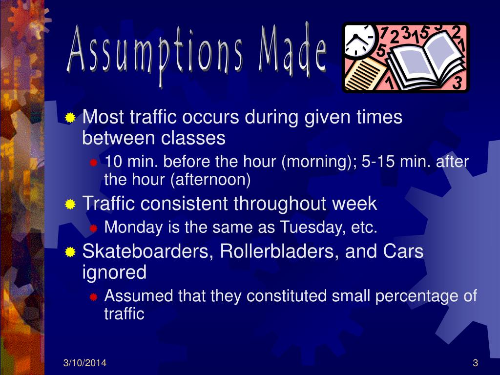 Assumptions Made