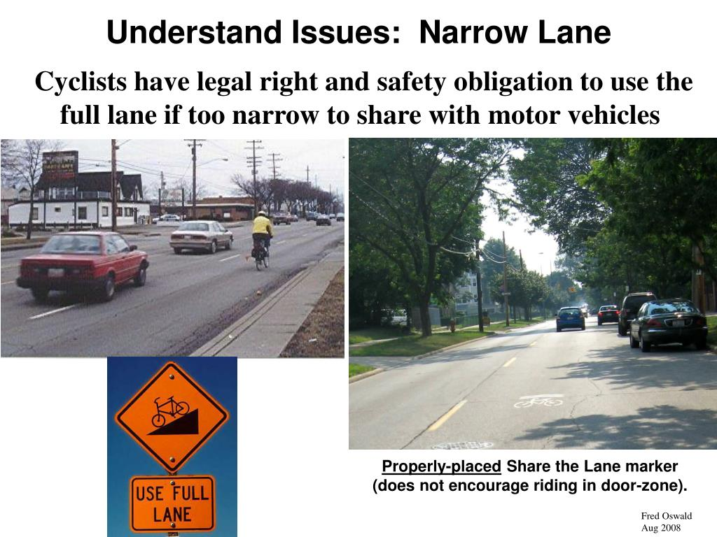 Understand Issues:  Narrow Lane