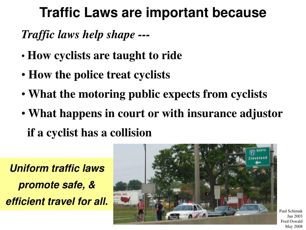 Traffic Laws are important because