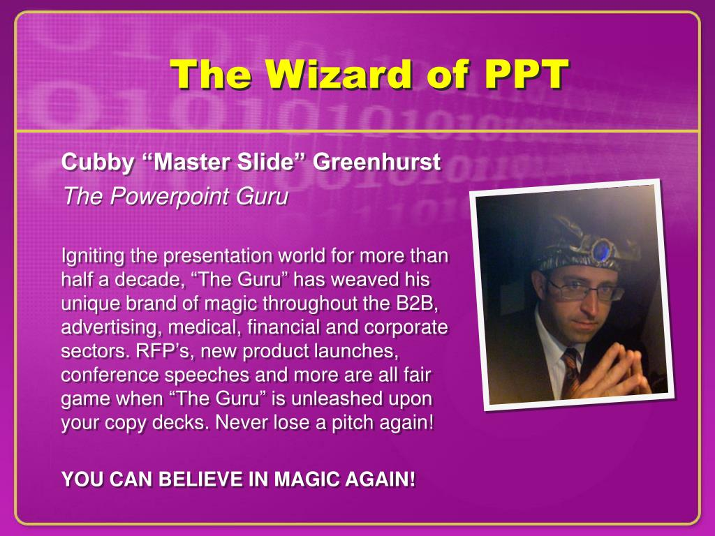 The Wizard of PPT