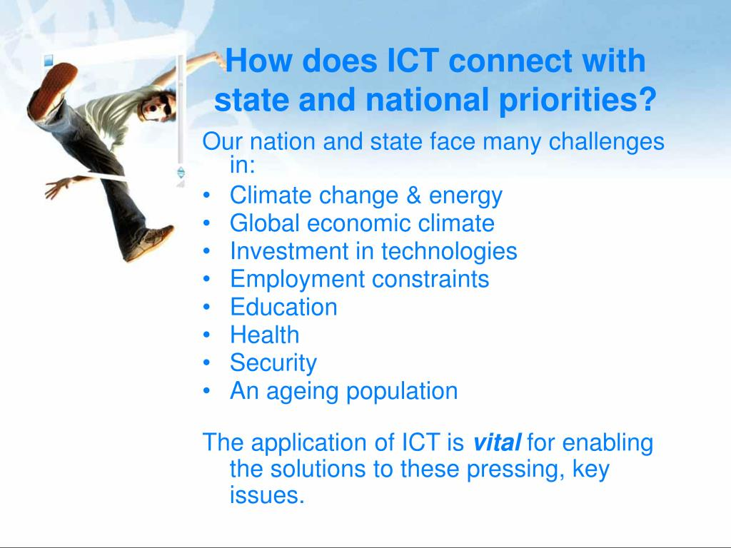 How does ICT connect with state and national priorities?