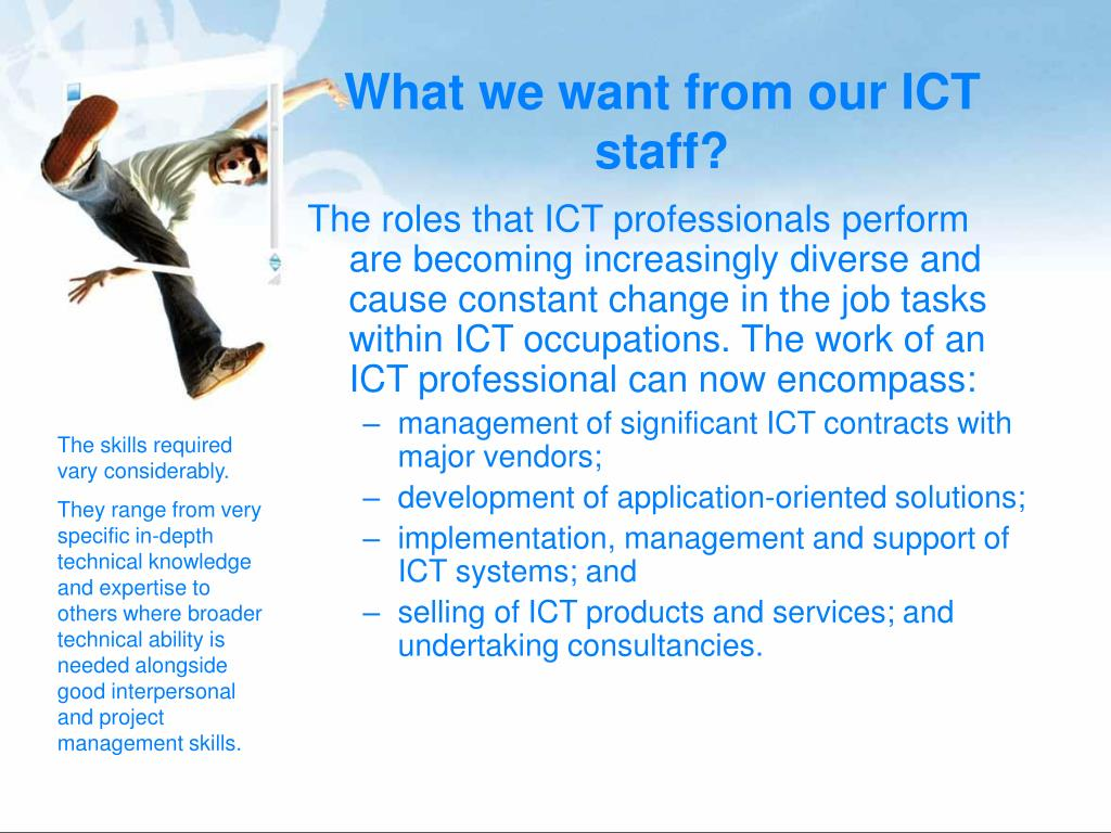 What we want from our ICT staff?