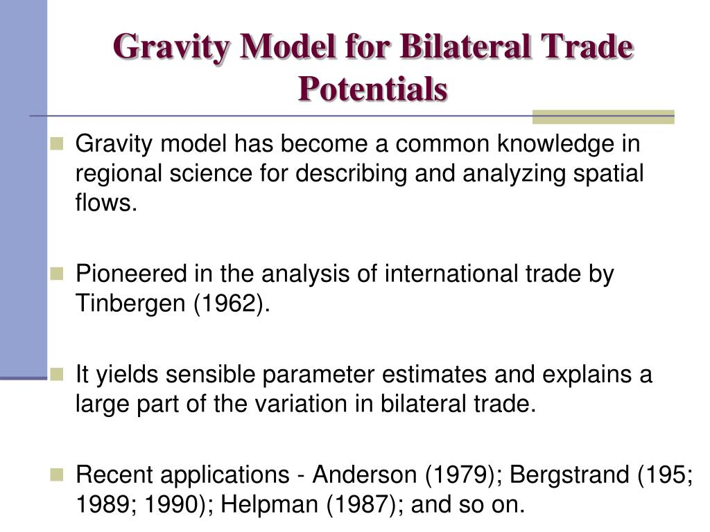 Gravity Model for Bilateral Trade Potentials