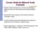 gravity model for bilateral trade potentials