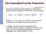 the generalized gravity framework13