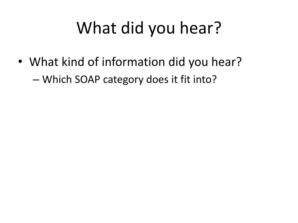 What did you hear?