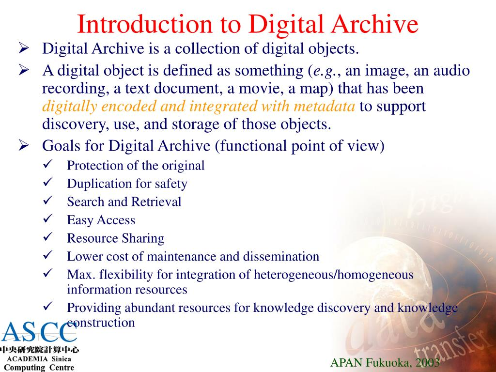 Introduction to Digital Archive