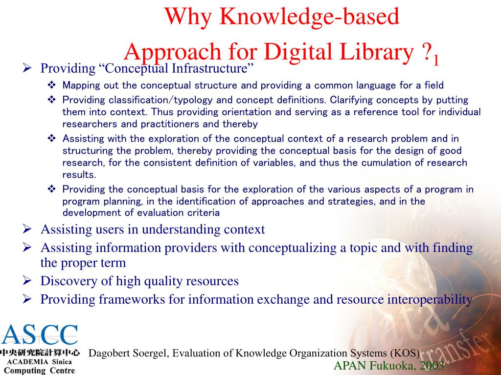 Why Knowledge-based Approach for Digital Library ?