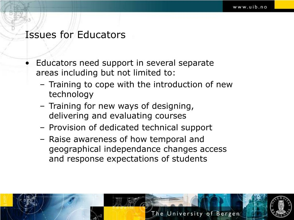 Issues for Educators