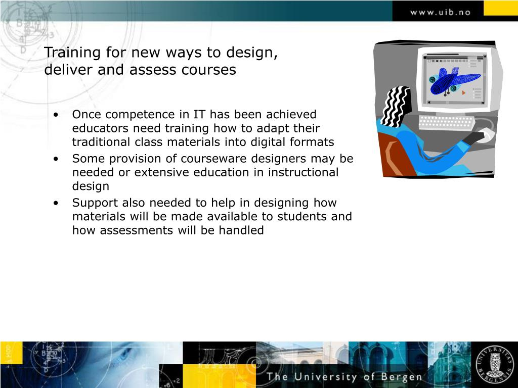 Training for new ways to design, deliver and assess courses