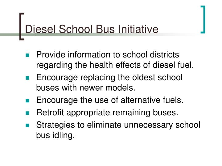 Diesel school bus initiative