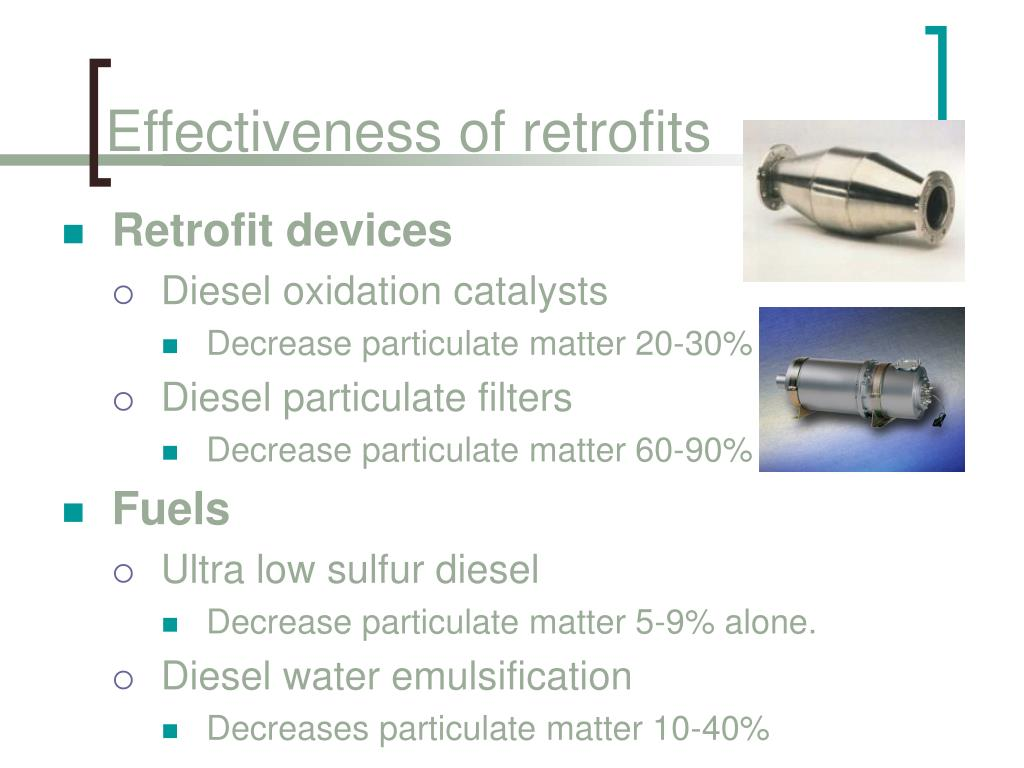 Effectiveness of retrofits