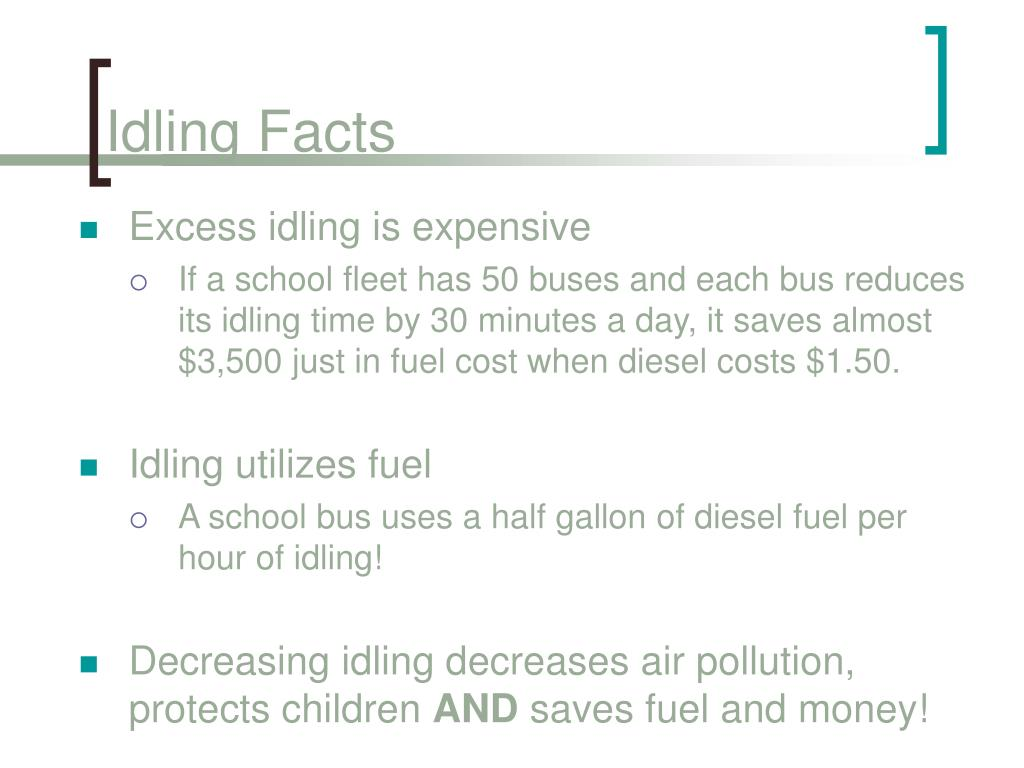 Idling Facts