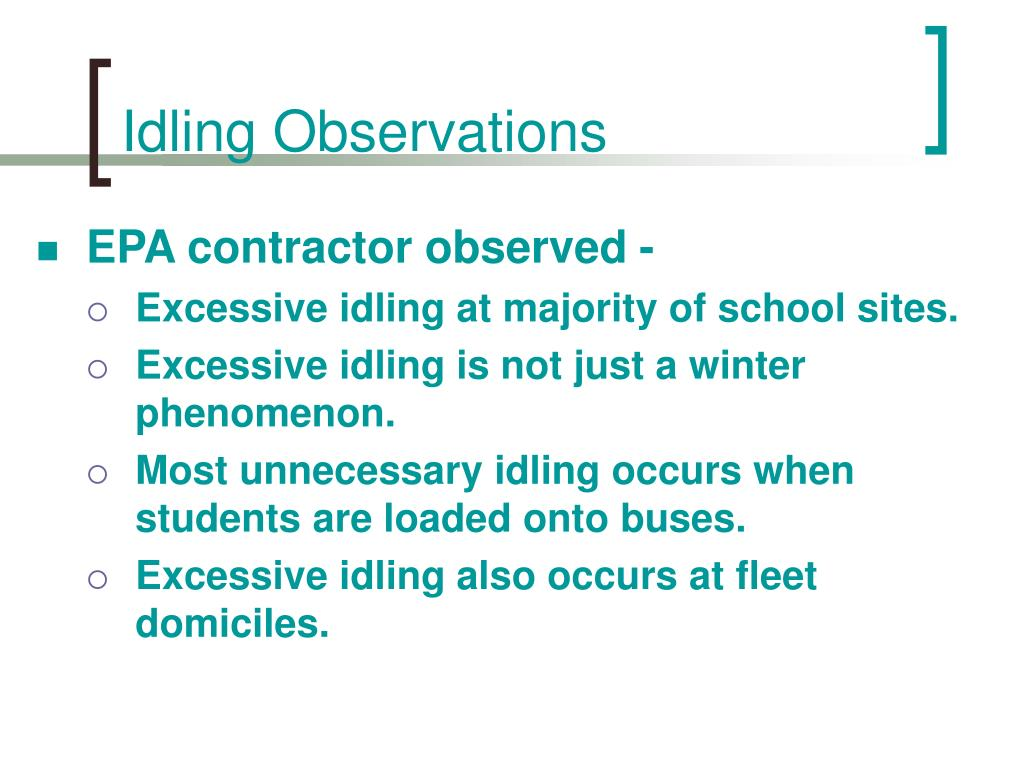 Idling Observations