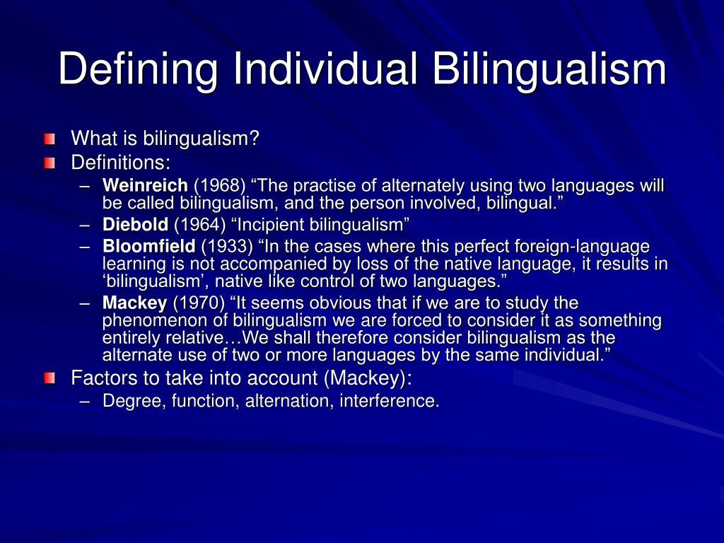 Defining Individual Bilingualism