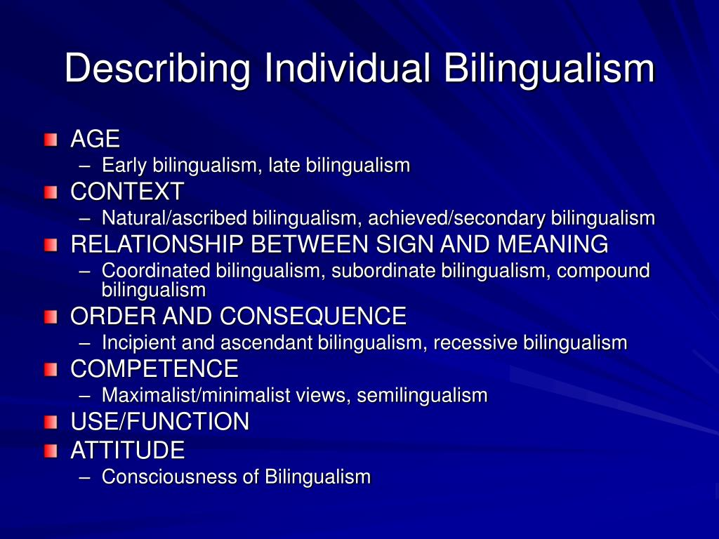 Describing Individual Bilingualism