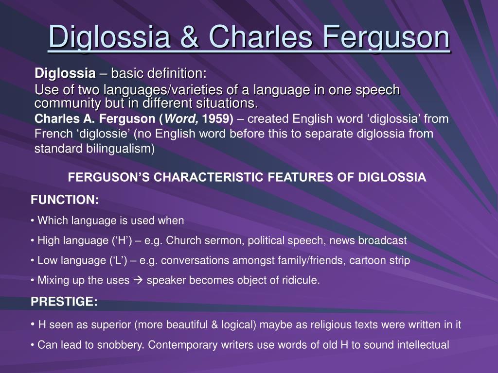 Diglossia & Charles Ferguson