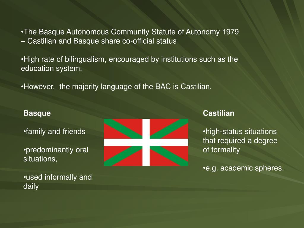 The Basque Autonomous Community Statute of Autonomy 1979 – Castilian and Basque share co-official status