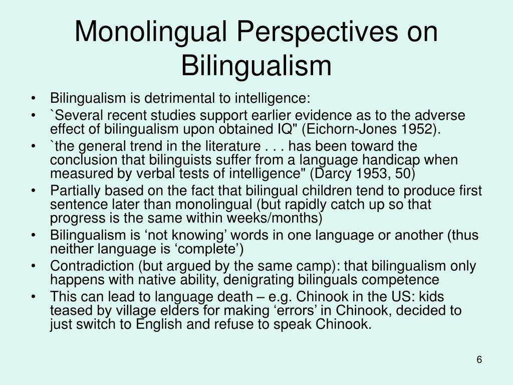 Monolingual Perspectives on Bilingualism