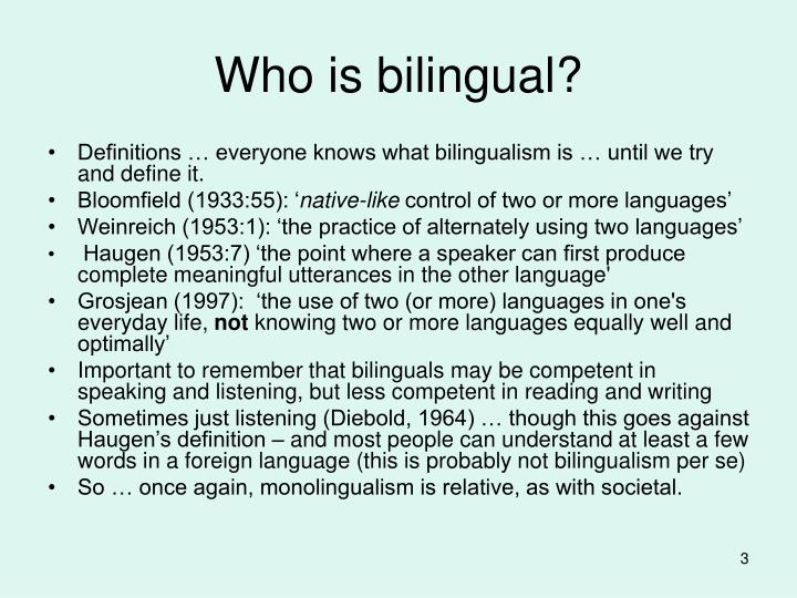 Who is bilingual