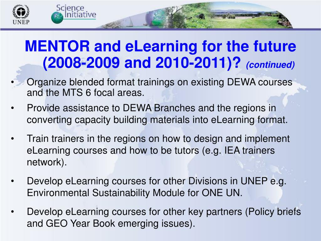 MENTOR and eLearning for the future (2008-2009 and 2010-2011)?